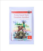 Every Good Turn Deserves Another and Other Stories : Tales from Africa : Book 4 - Ladybird,