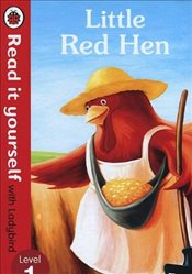 Little Red Hen : Read It Yourself With Ladybird : Level 1 - Ladybird,