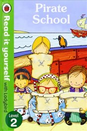 Pirate School : Read It Yourself With Ladybird : Level 2 - Ladybird,