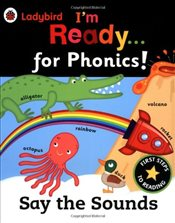 Ladybird I'm Ready for Phonics : Say the Sounds - Ladybird,