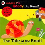 Tale of the Snail : Ladybird Im Ready to Read : A Rhythm and Rhyme Storybook - Ladybird,