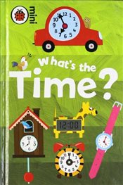 Early Learning : Whats the Time - Ladybird,