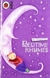 My Favourite Bedtime Rhymes : Ladybird Minis - Ladybird,