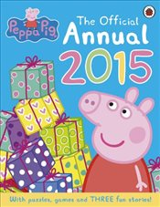 Peppa Pig : The Official Annual 2015 - Ladybird,