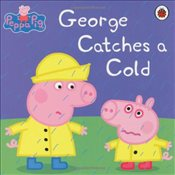 Peppa Pig : George Catches a Cold - Ladybird,