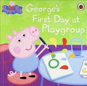 Peppa Pig : Georges First Day at Playgroup - Ladybird,