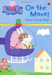 Peppa Pig : On the Move Sticker Activity Book - Ladybird,