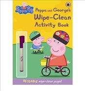 Peppa Pig : Peppa and Georges Wipe-Clean Activity Book - Ladybird,