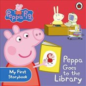 Peppa Pig : Peppa Goes to the Library : My First Storybook - Ladybird,
