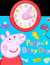 Peppa Pig : Peppas Busy Day - Ladybird,