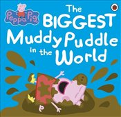 Peppa Pig : The Biggest Muddy Puddle in the World Picture Book - Ladybird,