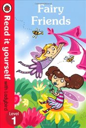 Fairy Friends : Read It Yourself With Ladybird : Level 1 - Randall, Ronne