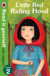 Little Red Riding Hood : Read It Yourself With Ladybird : Level 2 - Ladybird,