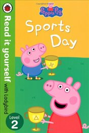 Peppa Pig : Sports Day : Read It Yourself With Ladybird : Level 2 - Ladybird,