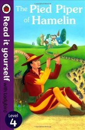 Pied Piper of Hamelin : Read It Yourself With Ladybird : Level 4 - Ladybird,