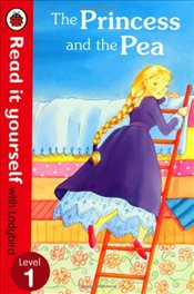 Princess and the Pea : Read It Yourself With Ladybird : Level 1 - Ladybird,