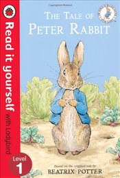 Tale of Peter Rabbit : Read It Yourself With Ladybird : Level 1 - Ladybird,
