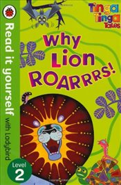 Tinga Tinga Tales : Why Lion Roars : Read It Yourself With Ladybird : Level 2 - Ladybird,