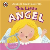 This Little Angel : Ladybird Touch and Feel - Ladybird,