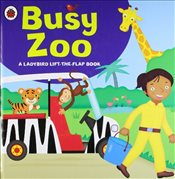 Ladybird Lift-The-Flap Book : Busy Zoo - Collective,