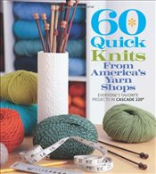 60 Quick Knits from Americas Yarn Shops  - Collective,