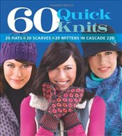 60 Quick Knits in Cascade 220  - Collective,
