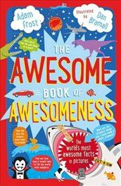 Awesome Book of Awesomeness - Frost, Adam