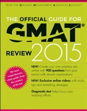 Official Guide for GMAT 2015 Review with Online Question Bank and Exclusive Video - GMAC - Graduate Management Admission Council