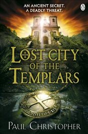 Lost City of the Templars (Templars 8) - Christopher, Paul