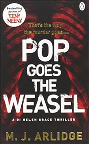 Pop Goes the Weasel - Arlidge, M. J.