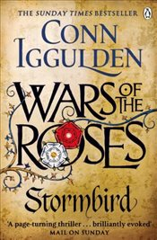 Wars of the Roses : Stormbird - Iggulden, Conn