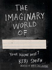 Imaginary World of - Smith, Keri