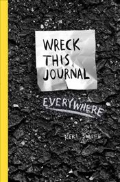 Wreck This Journal Everywhere - Smith, Keri