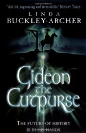 Gideon the Cutpurse - Buckley-Archer, Linda