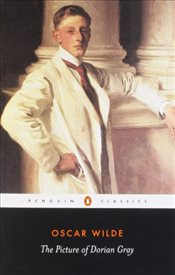 Picture of Dorian Gray (Penguin Classics) - Wilde, Oscar