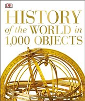 History of the World in 1000 Objects -