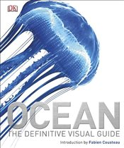 Ocean : The Definitive Visual Guide -