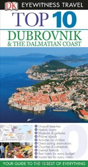 Dubrovnik and the Dalmatian Coast : DK Eyewitness Top 10 Travel Guide - Stewart, James
