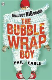 Bubble Wrap Boy - Earle, Phil