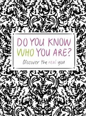 Do You Know Who You Are? -