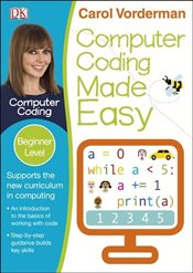 Computer Coding Made Easy  - Vorderman, Carol
