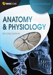 Anatomy & Physiology: Student Workbook - Greenwood, Tracey