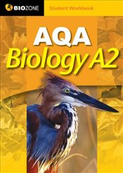AQA Biology A2 Student Workbook - Greenwood, Tracey