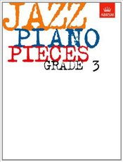 Jazz Piano Pieces : Grade 3 : ABRSM Exam Pieces - ABRSM,
