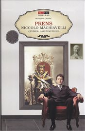 Prens : Timeless World Classic - Machiavelli, Niccolo