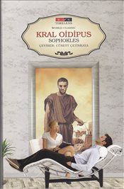 Kral Oidipus : Timeless World Classic - Sophocles