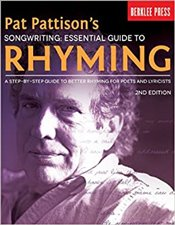 Songwriting : Essential Guide to Rhyming : A Step-by-step Guide to Better Rhyming and Lyrics - Pattison, Pat