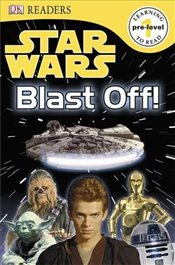Star Wars Blast Off : DK Readers Pre-Level 1 - Collective,