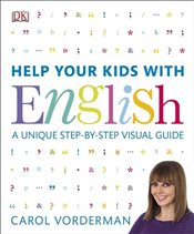 Help Your Kids with English - Vorderman, Carol