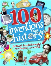 100 Inventions That Made History - DK,